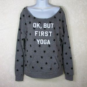 Alternative Earth Ok, but First Yoga Stars Sweater